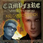 Campfire With Roy Cabras And Cameron Skench Pic