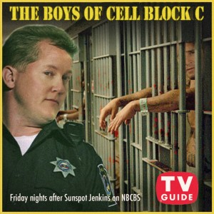 The Boys Of Cell Block C Pic